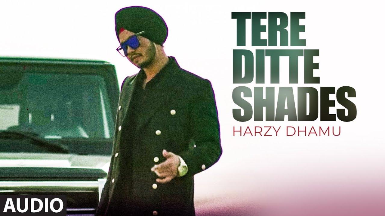Tere Ditte Shades (Full Audio Song) Harzy Dhamu | Mista Baaz | Kavvy Riyaaz | New Punjabi Songs
