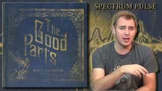 Andy Grammer - The Good Parts - Album Review
