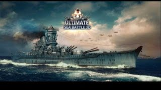 Ultimate Sea Battle 3D Part 1