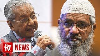 Dr M: Zakir Naik told not to provoke racial sentiments