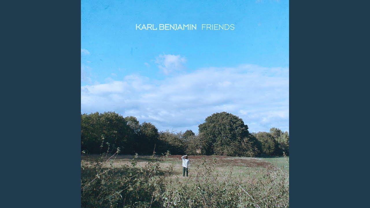 Karl Benjamin - Friends