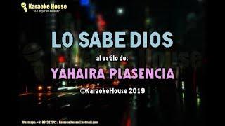 Karaoke | Lo Sabe Dios Yahaira Plasencia