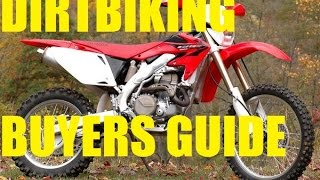 What Dirt Bike Should You Buy? | Buyers Guide