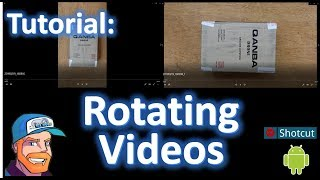 How to rotate a video using Android or using Shotcut on PC