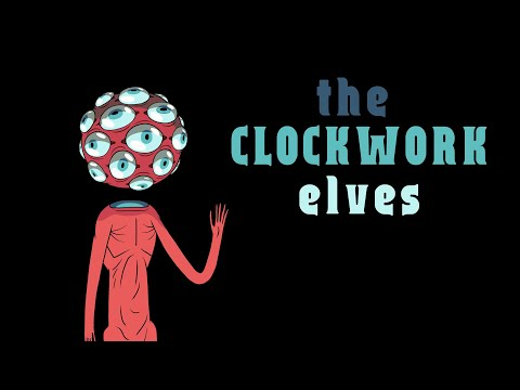 The Clockwork Elves - Full Animated Short