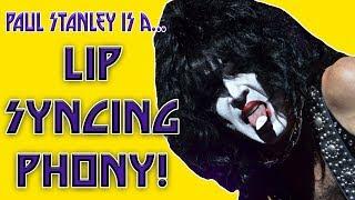 Is Paul Stanley Lip Syncing? *More Proof!*