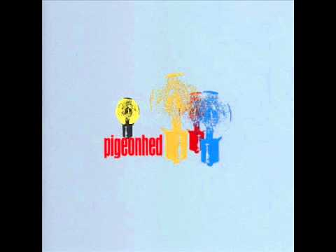 Pigeonhed - It's Like The Man Said / Glory Bound