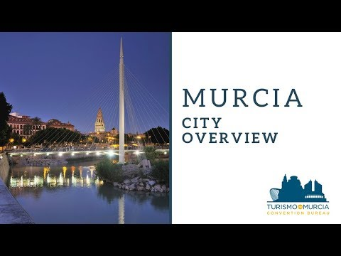 Murcia City Overview - Turismo de Murcia Convention Bureau - 2016