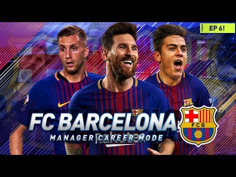 FIFA 18 Barcelona Career Mode - EP6 - DYBALA MAKES HIS DEBUT & CHAMPIONS LEAGUE BEGINS