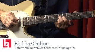 Berklee Online Uptown and Downtown Shuffles with Sliding 9ths - Blues Guitar Lesson