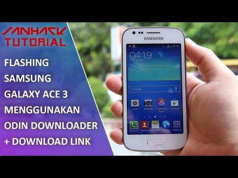cara-flash-samsung-ace-3-gt-s7270-download-link-hd-|-sanhack-tutorial