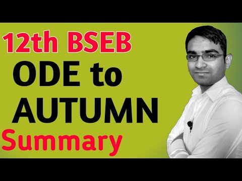 """Important Summary यहां से पढ़िए ! 12th 100marks poetry """"Ode to Autumn"""" for 12th BSEB exam Day 26"""