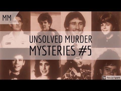 Unsolved Murder Mysteries (PART 5) (*Very Creepy*)