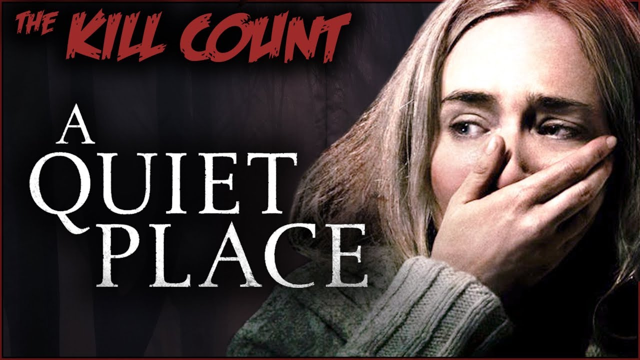 Download A Quiet Place (2018) KILL COUNT