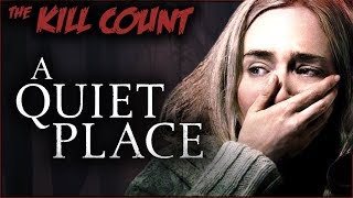 A Quiet Place (2018) KILL COUNT...