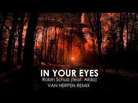 Robin Schulz feat. Alida – In Your Eyes (Van Herpen Remix)