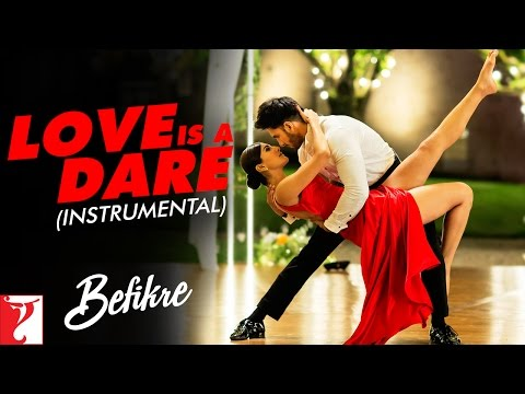 Love Is A Dare - Instrumental | Befikre | Ranveer Singh | Vaani Kapoor | Vishal and Shekhar