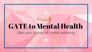 GATE of Mental Wellness | Gratitude |Begin Your Journey of Healing and Wellbeing