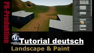 Unreal Engine 4 - Landscape & Paint (Tutorial Deutsch)