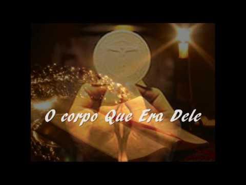 Canto de Comunhão - Agnus Dei (O Corpo que era dele)