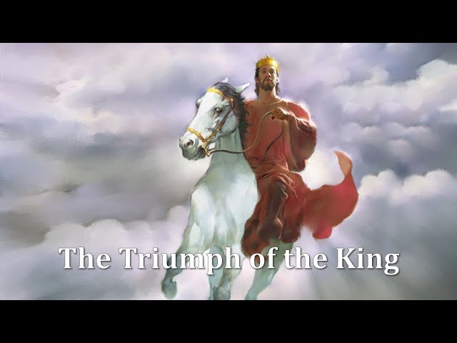 The Triumph of the King