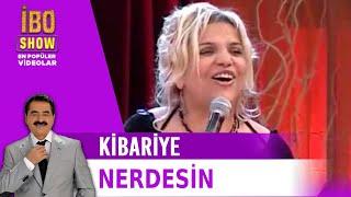 Nerdesin - Kibariye / İbrahim Tatlıses