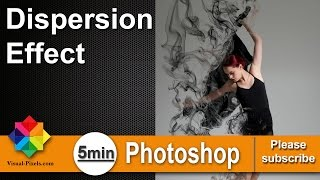 Photoshop:Dispersion Effect #5 Minutes Photoshop