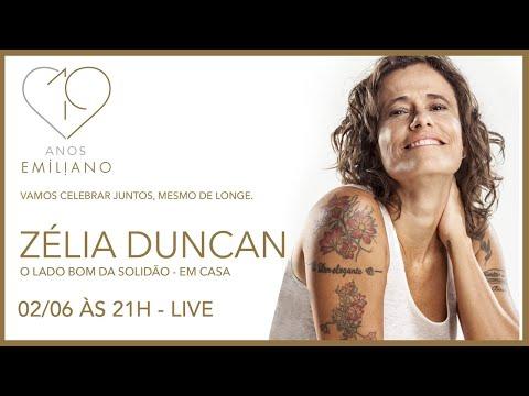 Live Zélia Duncan - 19 anos Emiliano São Paulo