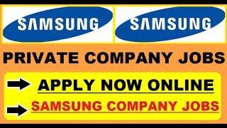 Samsung recruitment 2019 samsung company jobs vacancy videos