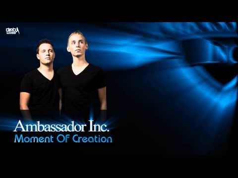 Ambassador Inc. - Moment Of Creation (Preview)
