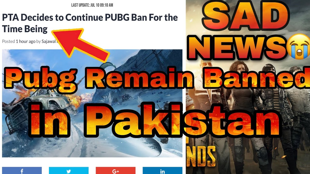 PUBG WILL REMAIN BANNED IN PAKISTAN | PTA BANNED PUBG TILL FINAL DECISIONLATEST  | NEWS WITH PROOF