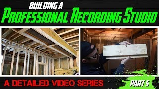 Building A Professional Recording Studio - Part 5 (drywall removal and wall/ceiling framing)
