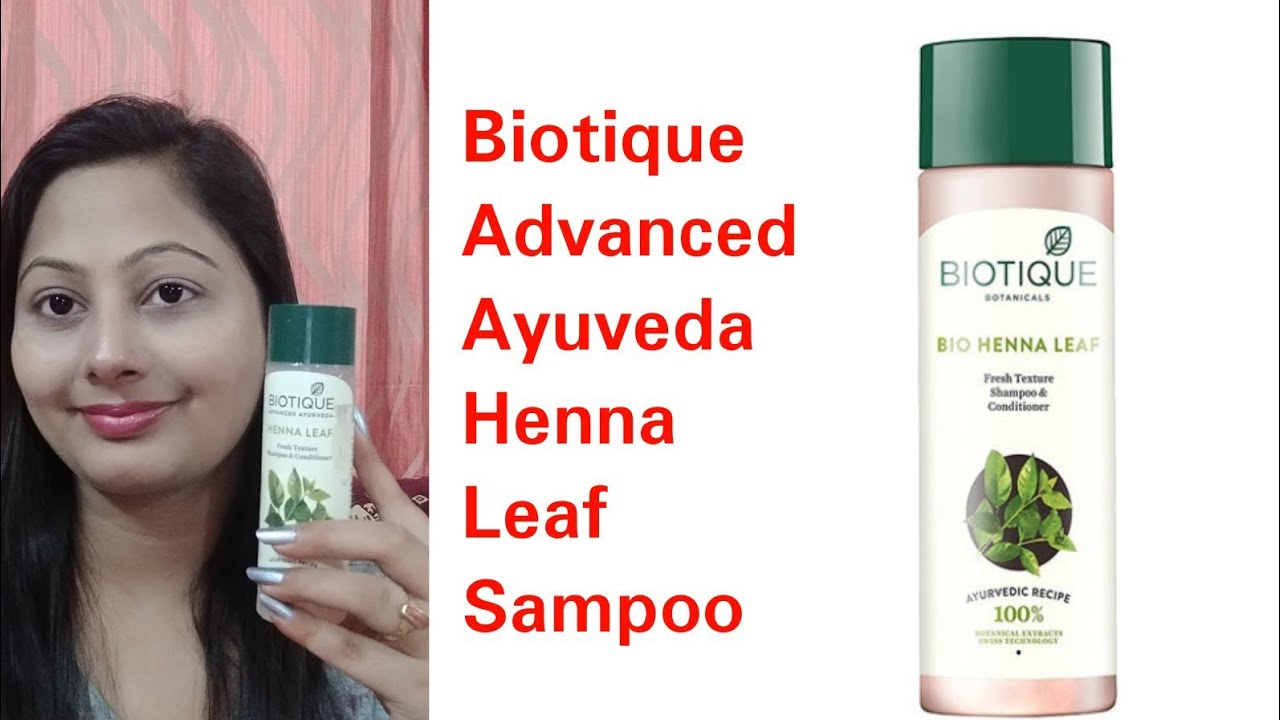 Biotique Henna Leaf Fresh Texture Sampoo Review Youtube