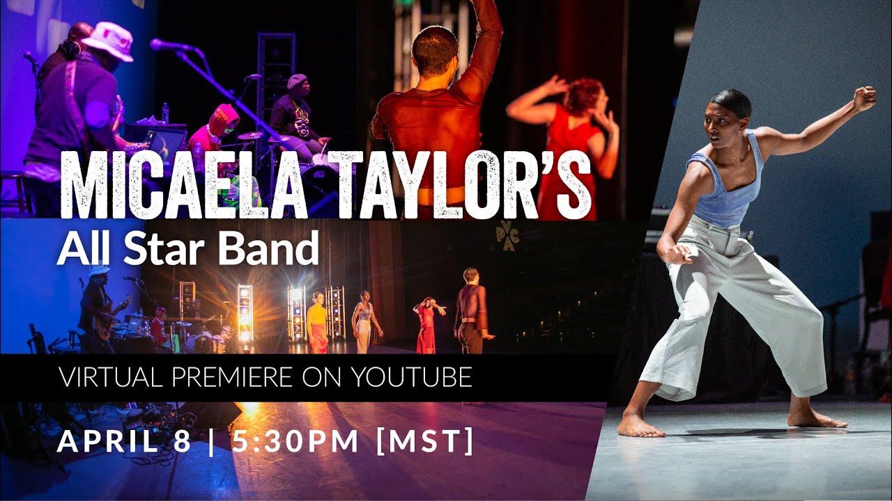 MICAELA TAYLOR'S ALL STAR BAND VIRTUAL PREMIER (Film)