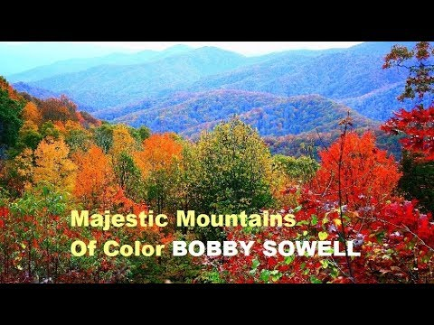 Bobby Sowell - Majestic Mountains Of Color
