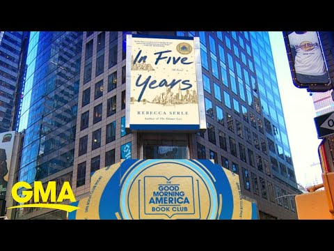 'In Five Years' By Rebecca Serle Is 'GMA's' March Book Club Pick L GMA