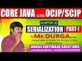 Core Java With OCJP/SCJP-Serialization-Part 1