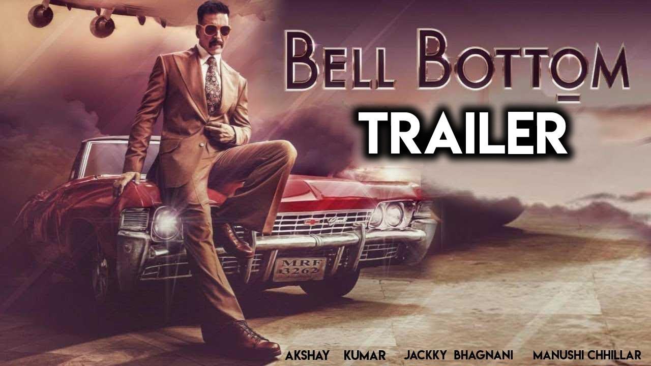 Bell Bottom Trailer   Akshay Kumar   Jackky Bhagnani   Manushi Chhillar -  YouTube