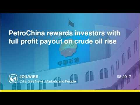 PetroChina rewards investors with full profit payout on crude oil rise