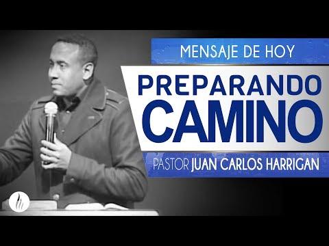 Preparando Camino - Pastor Juan Carlos Harrigan