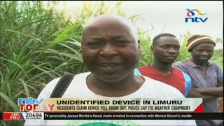 Download Video Unidentified device falls from sky in Limuru, police say its weather equipment MP3 3GP MP4