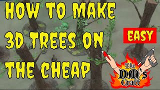 How To Make Giant Trees For Rpgs And Wargames  The Dm's Craft #90