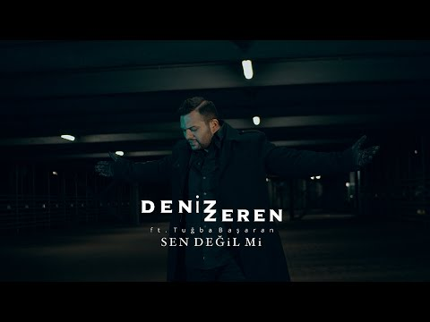 Deniz Zeren ft. Tuğba Başaran - Sen Değil Mi? (Prod. Yusuf Tomakin)