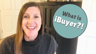 iBuyer EXPLAINED By Realtor | What is it? Benefits? Cost?