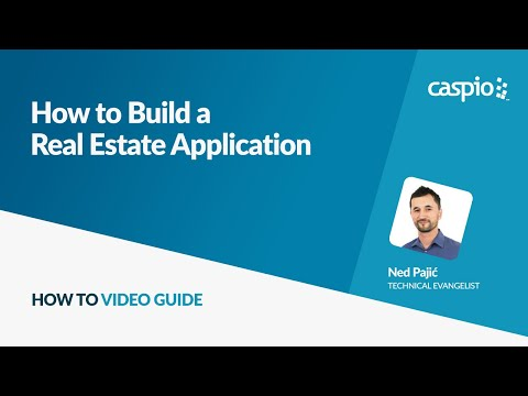 How to Build a Real Estate Application