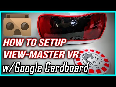 How to Setup View-Master Virtual Reality Headset with Google Cardboard
