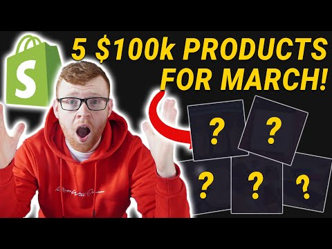 5 SIX FIGURE DROP SHIPPING PRODUCTS TO SELL IN MARCH | SHOPIFY PRODUCT RESEARCH 🔥 thumbnail