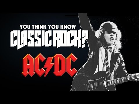 AC/DC - You Think You Know Classic Rock?