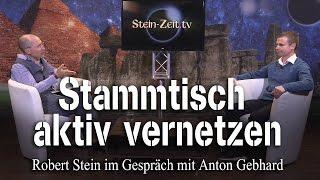 Stammtisch Aktiv vernetzen - Anton Gebhard bei SteinZeit