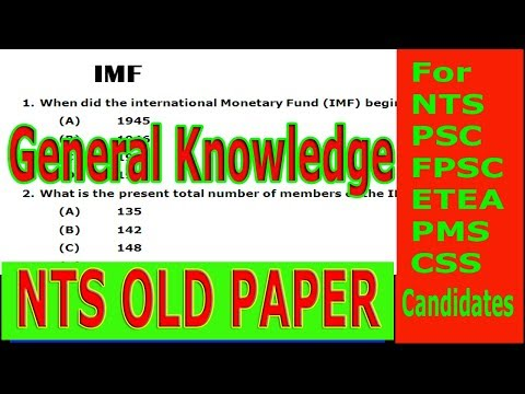 NTS OLD Paper. General Knowledge  International Monetary Fund.